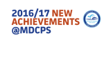 2016/17 NEW ACHIEVEMENTS @MDCPS