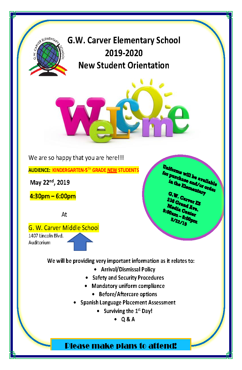 2019-2020 New Student Orientation @ G. W. Carver Middle School Auditorium